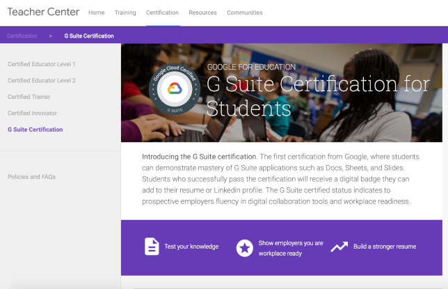 Google is allowing students to get certified for G Suite applications to prepare them for college and the workforce.