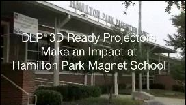 Video Thumbnail: Hamilton Park - DLP 3D Ready Projectors Make an Impact at Hamilton Park Magnet School
