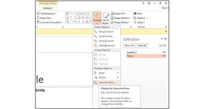 PowerPoint 2013 - Drawing Tools > Arrange > Selection Pane